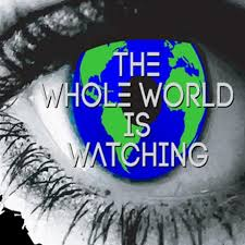 the-whole-world-is-watching